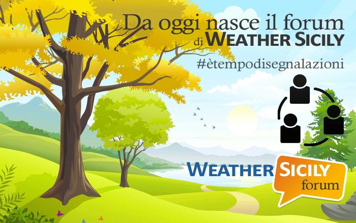 Nasce il forum di Weather Sicily, #ètempodisegnalazioni