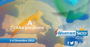 Dicembre 2015: esordio con l'alta pressione in Sicilia. Quanto durerà?