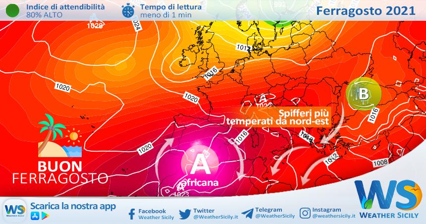 Sicilia: stabile con caldo in lieve attenuazione per Ferragosto. Locali disturbi sull'entroterra.